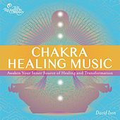 Chakra Healing Music by David Ison