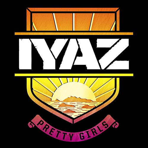 Pretty Girls von Iyaz
