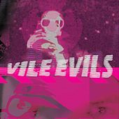 Anthology, Volume 3 von Vile Evils