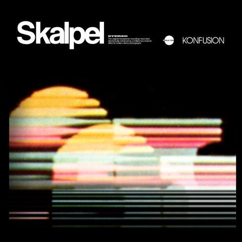 Konfusion by Skalpel