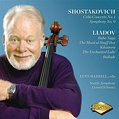 Shostakovich: Cello Concerto No. 1 - Symphony No. 9 - Liadov: Baba Yaga - A Musical Snuffbox - The Enchanted Lake by Various Artists