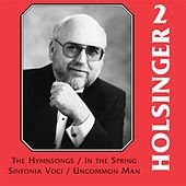 The Music of Holsinger, Vol. 2 by Richard Fischer