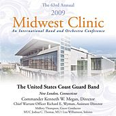 United States Coast Guard Band: 2009 Midwest Clinic by Various Artists