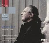 Bruckner: Sinfonie Nr. 3 by Sylvain Cambreling