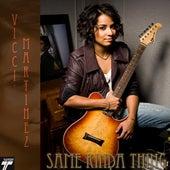 Same Kinda Thing - Single by Vicci Martinez