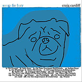 Songs For Lucy - CC013 by Craig Cardiff