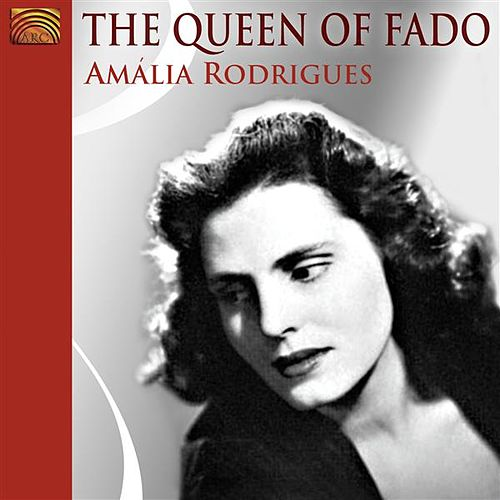 Rodrigues, Amalia: The Queen of Fado von Various Artists