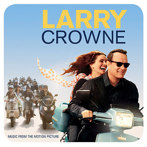 Larry Crowne: Music From The Motion Picture by Various Artists