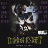 Tales From The Crypt Presents: Demon Knight - Original Motion Picture Soundtrack by Various Artists