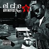 El Che (Bonus Track Version) by Rhymefest