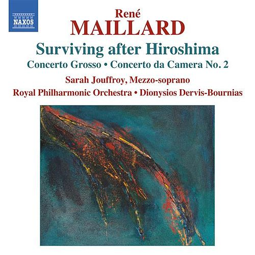 Maillard: Surviving after Hiroshima by Various Artists