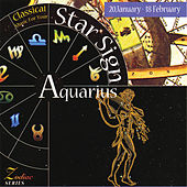 Music For Your Star Sign: Aquarius by Various Artists