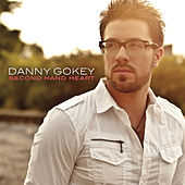 Second Hand Heart by Danny Gokey