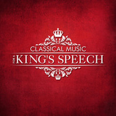 Classical Music for a King's Speech by Various Artists