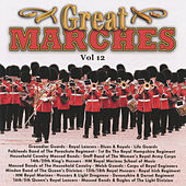Great Marches Vol. 12 by Various Artists