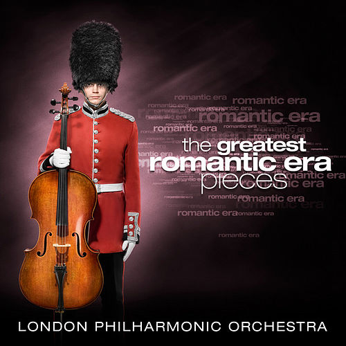 The Greatest Romantic Era Pieces by Various Artists