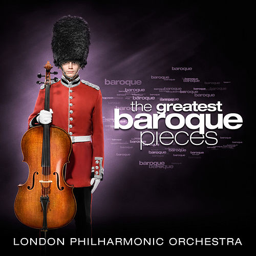 The Greatest Baroque Pieces by London Philharmonic Orchestra