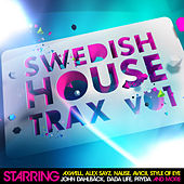 Swedish House Trax Vol. 1 by Various Artists