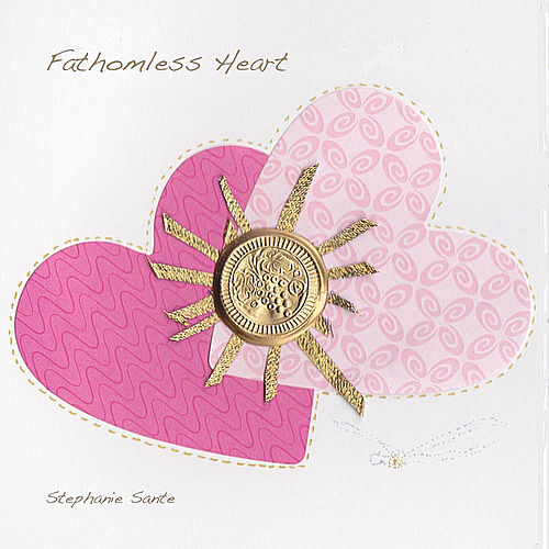 Fathomless Heart by Stephanie Sante