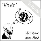 Waste by Kev Rowe