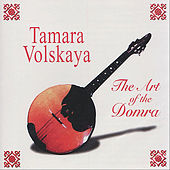 The Art of the Domra by Tamara Volskaya