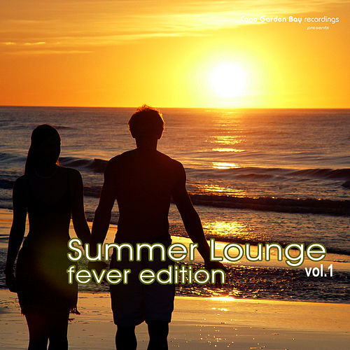Summer Lounge Fever Edition Vol. 1 by Various Artists