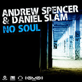 No Soul by Andrew Spencer
