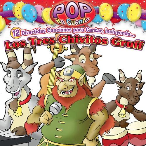 Pop de Cuento:  Los Tres Chivitos Gruff by Jorge Lan