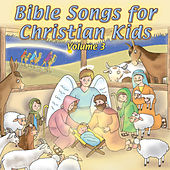 Bible Songs for Christian Kids Vol. 3 by Db Harris