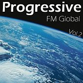 FM Global Progressive Vol. 2 by Various Artists