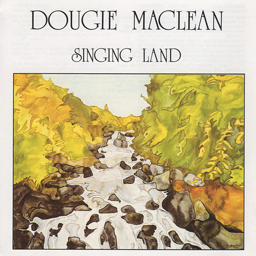 Singing Land by Dougie MacLean