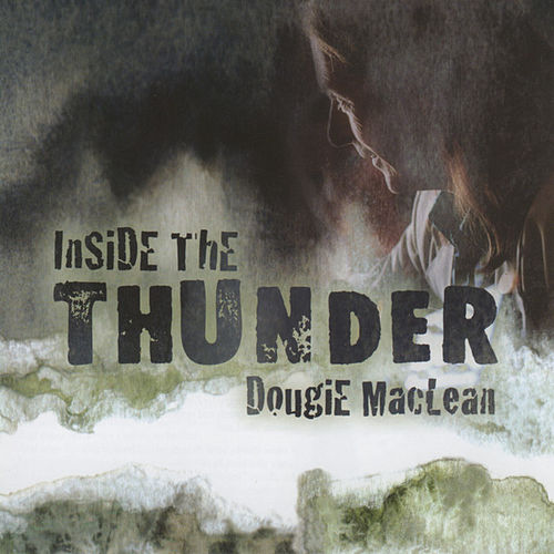 Inside The Thunder by Dougie MacLean