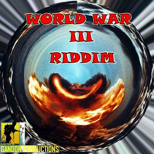 World War III Riddim by Various Artists