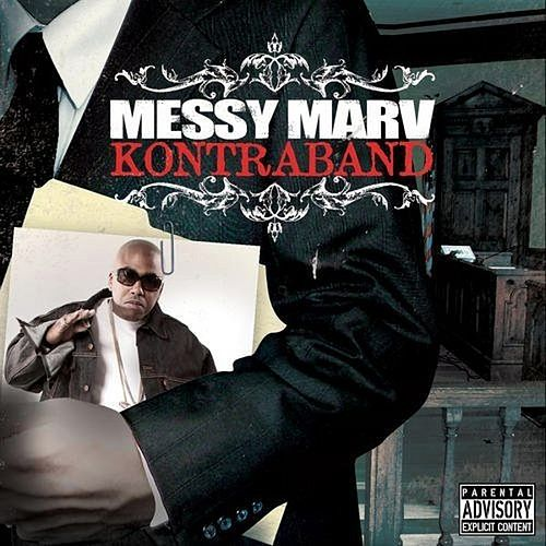 Kontraband by Messy Marv