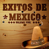 Exitos De Mexico Vol 5 by Various Artists
