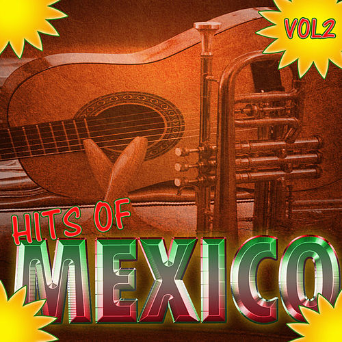 Hits Of Mexico Vol 2 by Various Artists