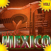 Hits Of Mexico Vol 1 by Various Artists