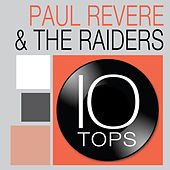 10 Tops: Paul Revere & The Raiders by Paul Revere & the Raiders