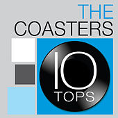 10 Tops: The Coasters by The Coasters