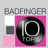 10 Tops by Badfinger