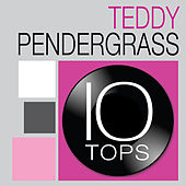 10 Tops: Teddy Pendergrass von Teddy Pendergrass
