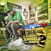 The Grind Is a Terrible Thing To Waste: Part 2 by Mistah Fab