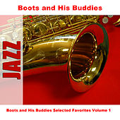 Boots and His Buddies Selected Favorites, Vol. 1 by Boots And His Buddies