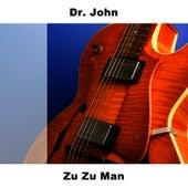 Zu Zu Man von Dr. John