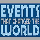 Events That Changed The World by Various Artists