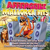 Affengeile Mallorca Hits by Various Artists