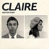 Claire by Baxter Dury