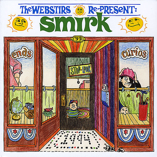 The Webstirs Re-Present Smirk by The Webstirs