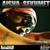 Truth Spitta, Vol. 1 by Aisha Sekhmet