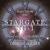 Stargate: SG-1 - Main Theme from the TV Series (Remix) (feat. Dominik Hauser) - Single von David Arnold